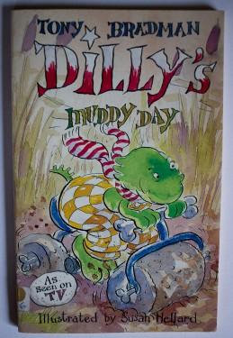 Tony Bradman - Dilly`s muddy day
