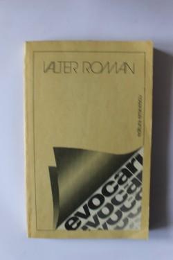 Valter Roman - Evocari