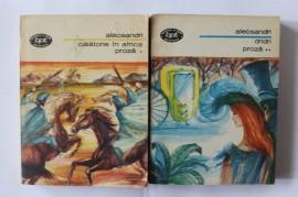 Vasile Alecsandri - Proza (Calatorie in Africa. Dridri, 2 vol.)