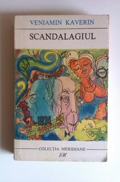 Veniamin Caverin - Scandalagiul