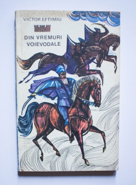 Victor Eftimiu - Din vremuri voievodale