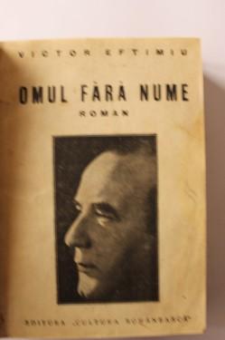 Victor Eftimiu - Omul fara nume (editie hardcover, interbelica, frumos relegata)