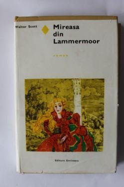 Walter Scott - Mireasa din Lammermoor (editie hardcover)