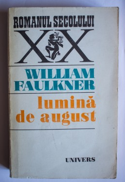 William Faulkner - Lumina de august