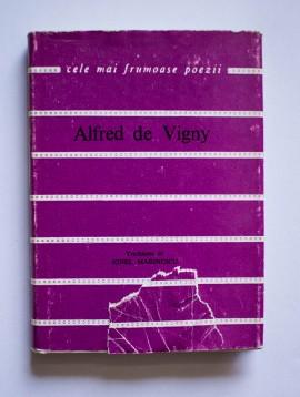 Alfred de Vigny - Versuri alese. Cele mai frumoase poezii (editie hardcover)