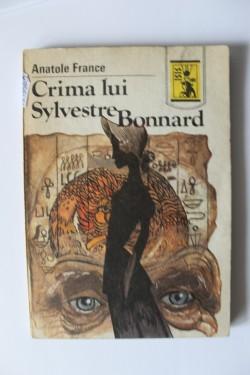 Anatole France - Crima lui Sylvestre Bonnard