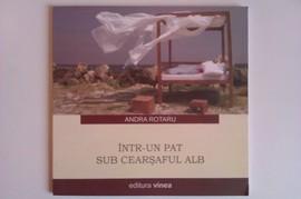 Andra Rotaru - Intr-un pat sub cearceaful alb