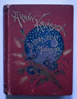 Arany Kalaszok - B. Eotvos Jozsef munkaibol (editie hardcover)