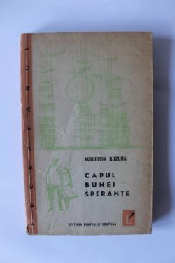 Augustin Buzura - Capul bunei sperante (volum de debut)