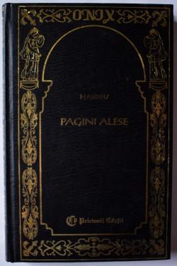 B. P. Hasdeu - Pagini alese (editie hardcover)