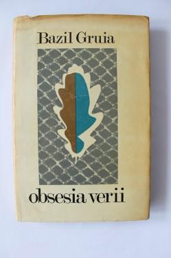 Bazil Gruia - Obsesia verii (cu autograf)