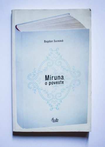Bogdan Suceava - Miruna, o poveste