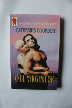 Catherine Cookson - Anul virginilor