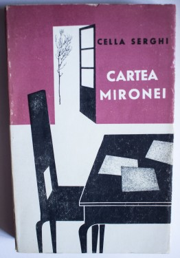 Cella Serghi - Cartea Mironei