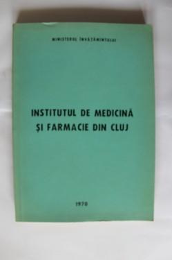 Colectiv autori - Institutul de Medicina si Farmacie din Cluj