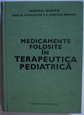 Colectiv autori - Medicamente folosite in terapeutica medicala (editie hardcover)
