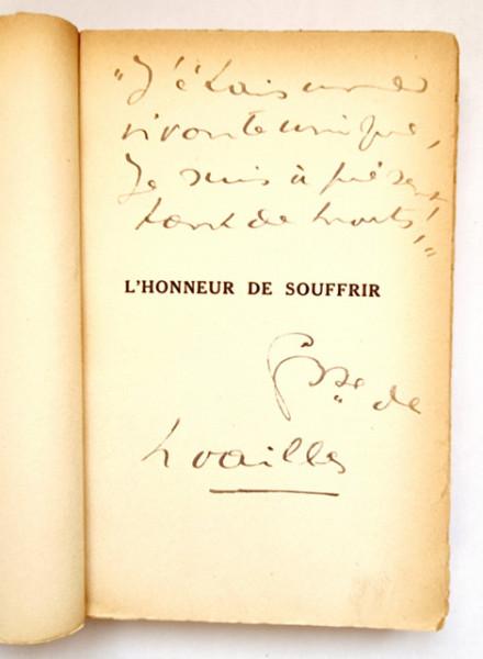 Comtesse de Noailles - L`honneur de Souffrir (cu autograf) (editie princeps, interbelica, in limba franceza)