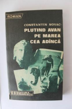 Constantin Novac - Plutind avan pe marea cea adanca