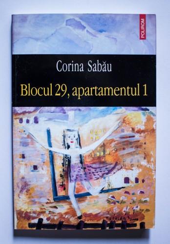 Corina Sabau - Blocul 29, apartamentul 1