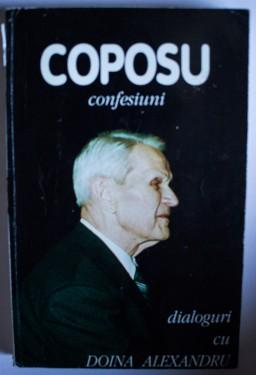 Corneliu Coposu - Confesiuni. Dialoguri cu Doina Alexandru