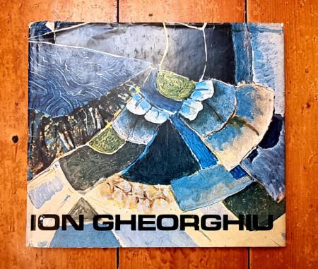 Dan Grigorescu - Ion Gheorghiu (editie hardcover, trilingva)