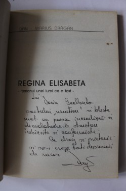 Dan Marius Dragan - Regina Elisabeta (cu autograf)