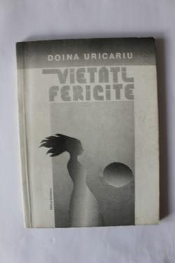 Doina Uricariu - Vietati fericite