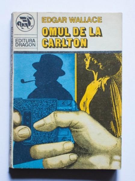 Edgar Wallace - Omul de la Carlton