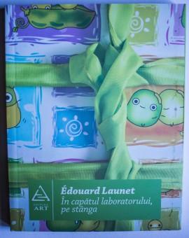 Edouard Launet - In capatul laboratorului, pe stanga