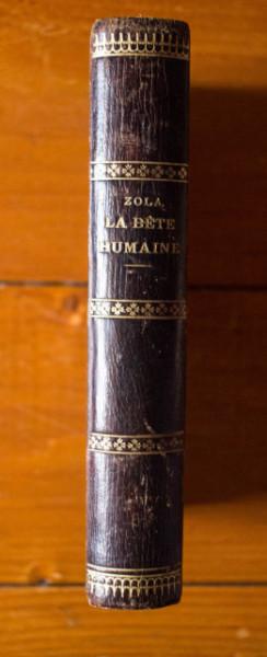 Emile Zola - La bete humaine (editie hardcover, antebelica, frumos relegata)