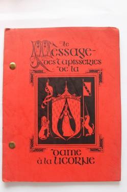Emmanuel Yves Monin - Le message des tapisseries de la Dame a la Licorne (editie in limba franceza)