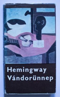 Ernest Hemingway - Vandorunnep (editie hardcover, in limba maghiara)