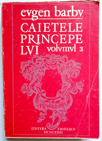 Eugen Barbu - Caietele princepelui III