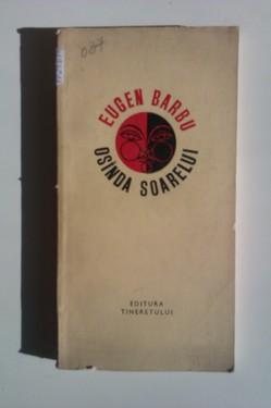 Eugen Barbu - Osanda soarelui