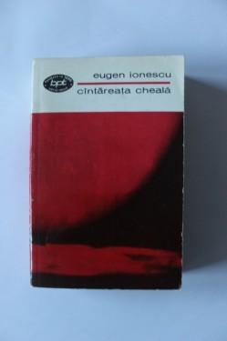 Eugen Ionescu - Cantareata cheala