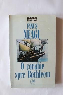 Fanus Neagu - O corabie spre Bethleem