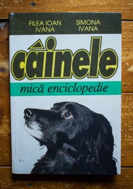 Filea Ioan Ivana, Simona Ivana - Cainele. Mica enciclopedie (editie hardcover)