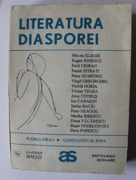 Florea Firan, Constantin M. Popa - Literatura diasporei