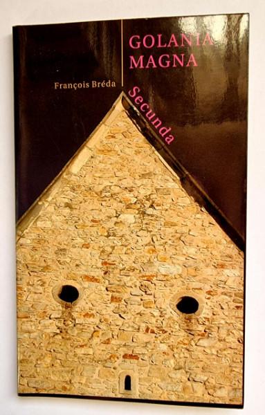 Francois Breda - Golania Magna Secunda. Mitokritikak a neo-goliard irodalomrol