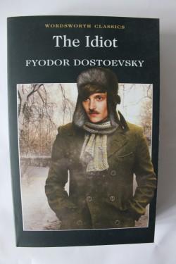 Fyodor Dostoevsky - The Idiot