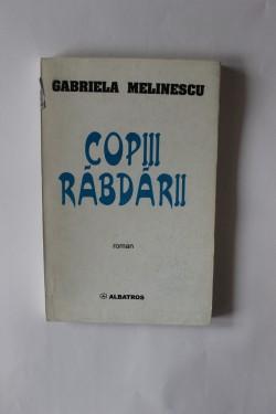 Gabriela Melinescu - Copii rabdarii