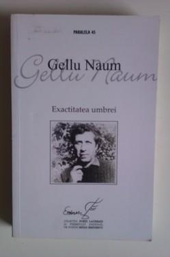 Gellu Naum - Exactitatea umbrei