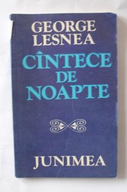 George Lesnea - Cantece de noapte