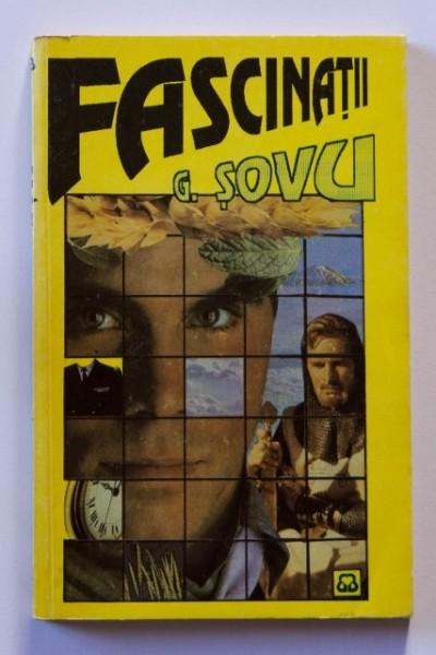 George Sovu - Fascinatii