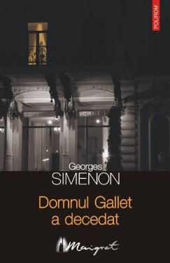 Georges Simenon - Domnul Gallet a decedat