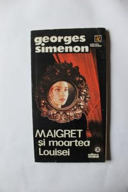 Georges Simenon - Maigret si moartea Louisei