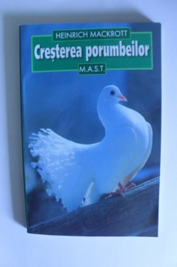 Heinrich Mackrott - Cresterea porumbeilor