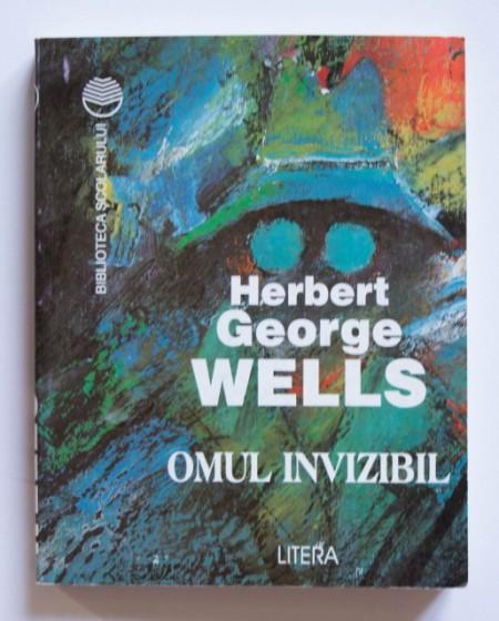 Herbert George Wells - Omul invizibil