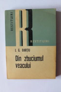 I. G. Baritiu - Din zbuciumul veacului