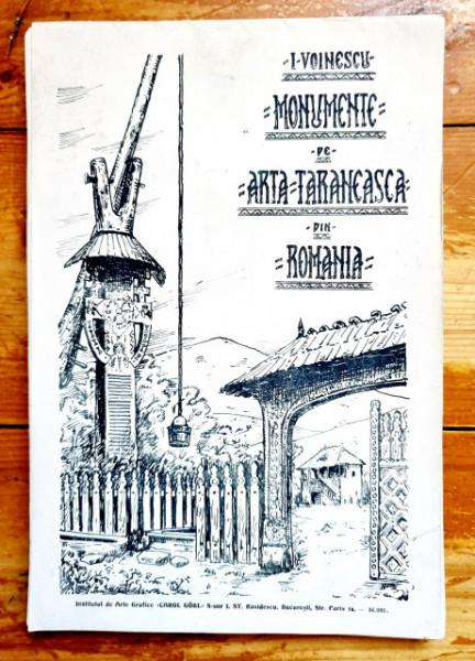 I. Voinescu - Monumente de arta taraneasca din Romania (editie interbelica, bilingva, romano-franceza)